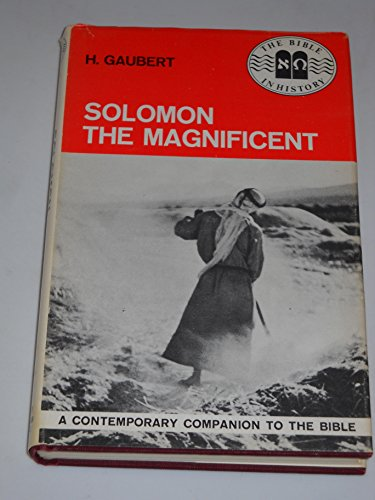 9780803866850: Solomon the magnificent (The Bible in history)