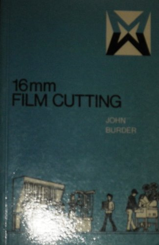 9780803867307: 16mm film cutting (Communication arts books)