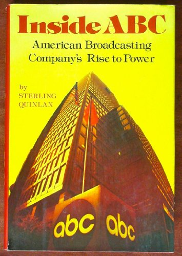 Inside ABC: American Broadcasting Companys rise to power