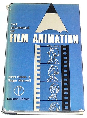 Technique of Film Animation: John Halas; Roger