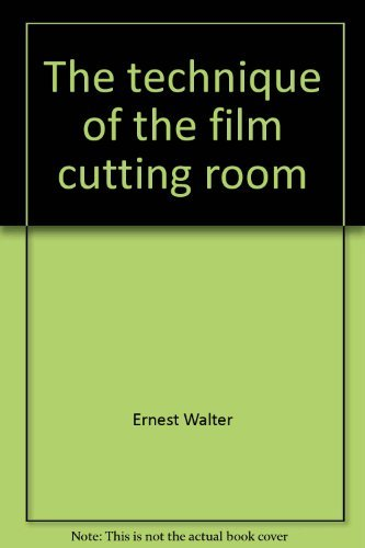 9780803870918: The Technique of the Film Cutting Room (The Library of Communication Techniques)