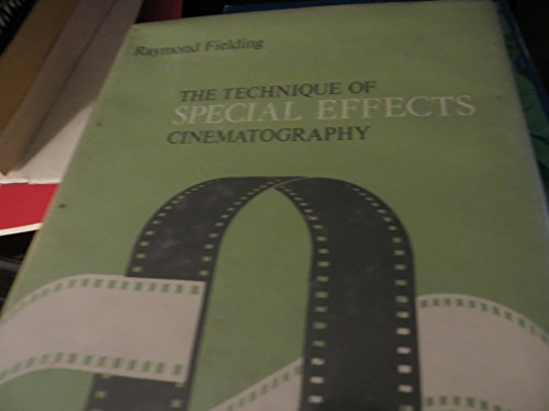 9780803871151: The Technique of Special Effects Cinematography
