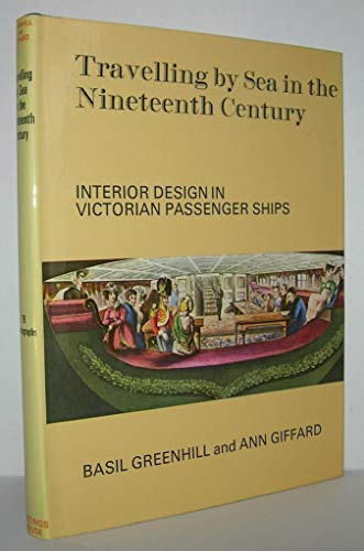 9780803871519: Travelling by sea in the nineteenth century: interior design in Victorian passenger ships