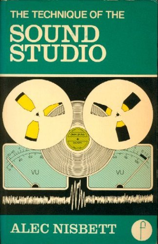 9780803872042: The technique of the sound studio: For radio, recording studio, television, and film (Library of communication techniques)