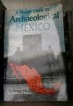 9780803872073: A Travel Guide to Archaeological Mexico