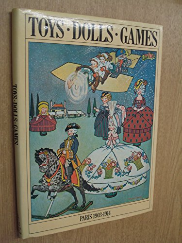 9780803872257: Toys Dolls Games: Paris 1903-1914 (English and French Edition)