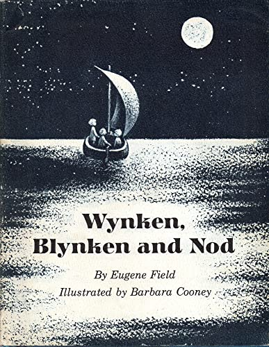 Wynken, Blynken, and Nod (9780803880467) by Eugene Field