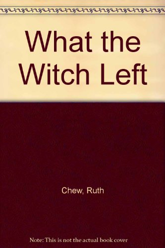 9780803880658: What the Witch Left