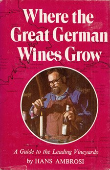 Where the Great German Wines Grow
