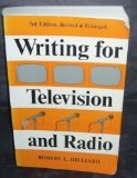 Writing for Television and Radio (0803880766) by Robert L. Hilliard