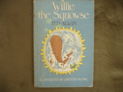 9780803880863: Willie the Squowse