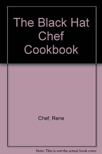 9780803893375: The Black Hat Chef Cookbook