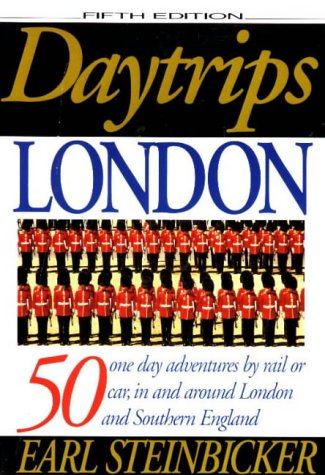 9780803893672: Daytrips London: 50 One Day Adventures by Rail or Car in and Around London and Southern England