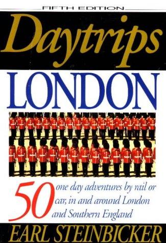 Daytrips London (5th edition): Steinbicker, Earl