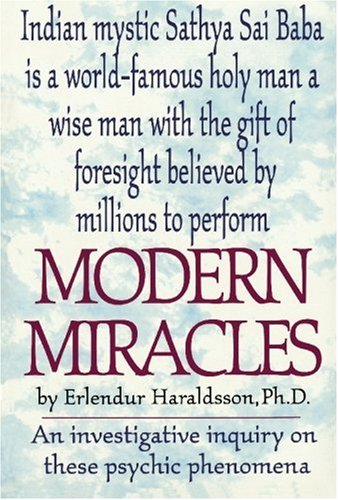 9780803893849: Modern Miracles: An Investigative Report on These Psychic Phenomena Associated With Sathya Sai Baba