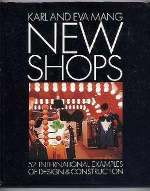 New Shops : Fifty-Two International Examples of: Karl Mang; Eva