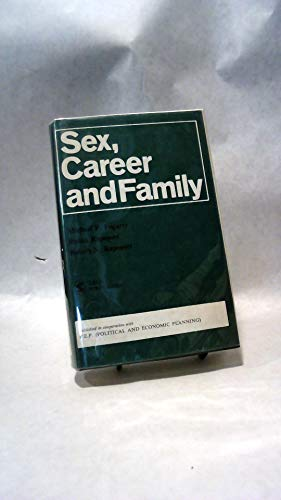 9780803901216: Sex Career & Family