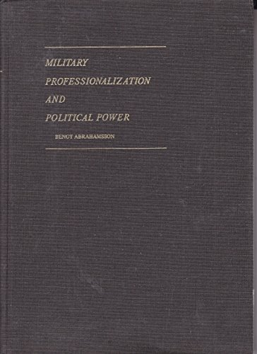 9780803901384: Military Professionalization and Political Power ( Sage Series on Armed Forces and Society, Vol. 2)