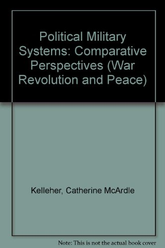9780803904156: Political Military Systems (War Revolution and Peace)