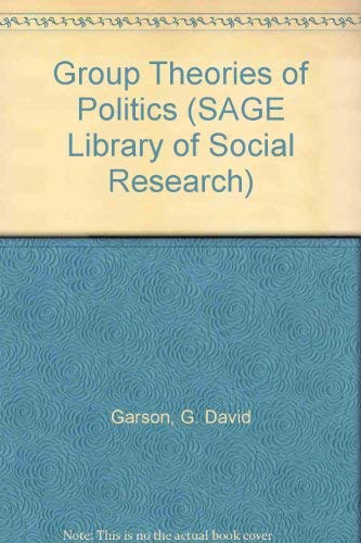 9780803905184: Group Theories of Politics (SAGE Library of Social Research)