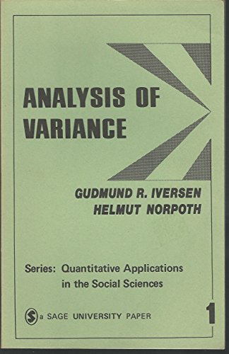 9780803906501: Analysis of Variance (Quantitative applications in the social sciences)