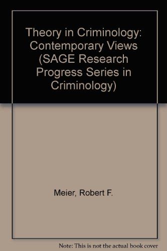 9780803909151: Theory in Criminology: Contemporary Views (SAGE Research Progress Series in Criminology)