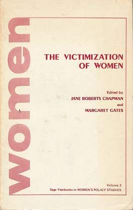 9780803909243: The Victimization of Women (SAGE Yearbooks on Women and Politics Series)