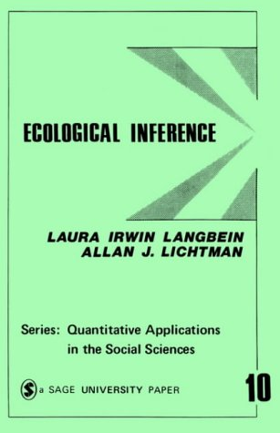 9780803909410: Ecological Inference (Quantitative Applications in the Social Sciences)