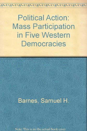 9780803909571: Political Action: Mass Participation in Five Western Democracies