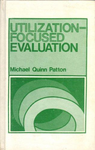 Utilization-Focused Evaluation: Patton, Dr Michael Quinn