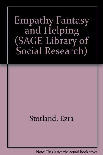 9780803909847: Empathy, Fantasy and Helping (SAGE Library of Social Research, Vol. 65)