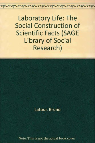 9780803909946: Laboratory Life: The Social Construction of Scientific Facts (SAGE Library of Social Research)