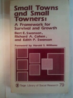 9780803910188: Small Towns and Towners: Framework for Survival & Growth (SAGE Library of Social Research)