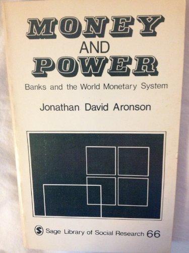 Money and Power: Banks and the World: Aronson, Jonathan David