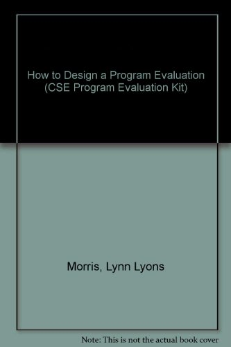 9780803910683: How to Design a Program Evaluation (CSE Program Evaluation Kit)