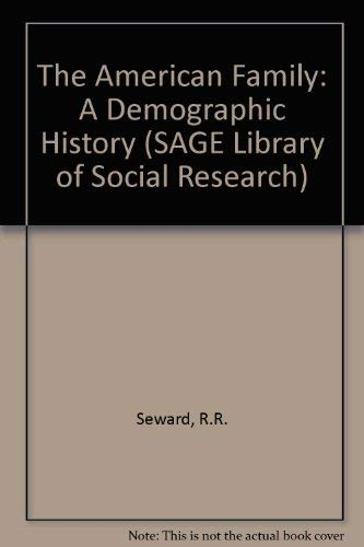 9780803911123: The American Family: A Demographic History (SAGE Library of Social Research)