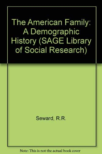 9780803911130: The American Family: A Demographic History (SAGE Library of Social Research)