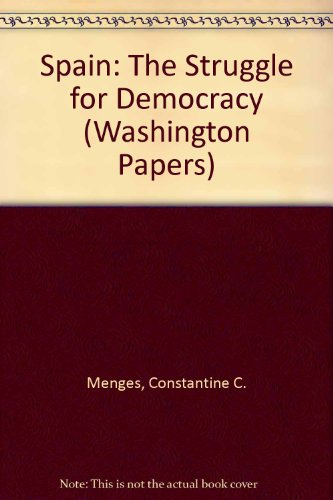 9780803911239: Spain: The Struggle for Democracy (The Washington Papers)
