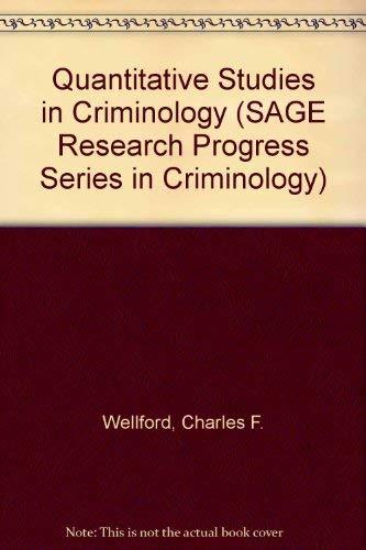 9780803911307: Quantitative Studies in Criminology (SAGE Research Progress Series in Criminology)
