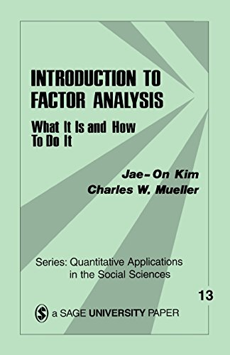 Introduction to Factor Analysis: What It Is: Jae-On Kim, Charles