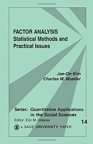 Factor Analysis: Statistical Methods and Practical Issues: Kim, Jae-On; Mueller,