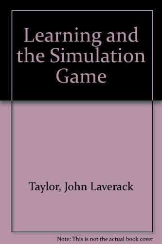 9780803912076: Learning and the Simulation Game