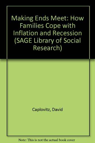 Making Ends Meet (SAGE Library of Social: Caplovitz, David