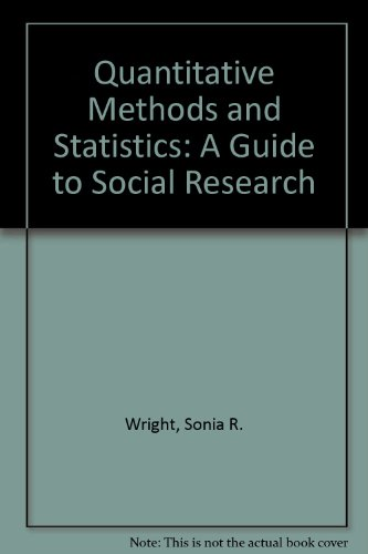 9780803912953: Quantitative Methods and Statistics: A Guide to Social Research