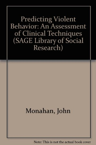 9780803913141: Predicting Violent Behavior: An Assessment of Clinical Techniques (SAGE Library of Social Research)