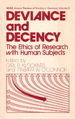 9780803913608: Deviance and Decency: The Ethics of Research with Human Subjects (Sage Annual Review of Deviance, Vol. 3)