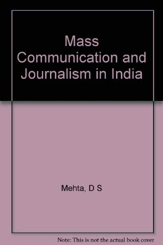 Mass Communication and Journalism in India: Mehta, D. S.