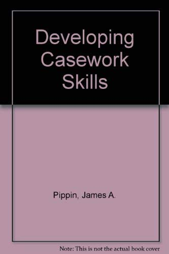 9780803915039: Developing Casework Skills (SAGE Human Services Guides)