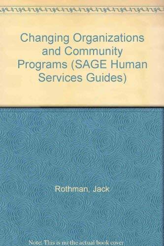 Changing Organizations and Community Programs: Jack Rothman; John