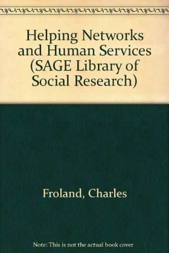 9780803916265: Helping Networks and Human Services (SAGE Library of Social Research)